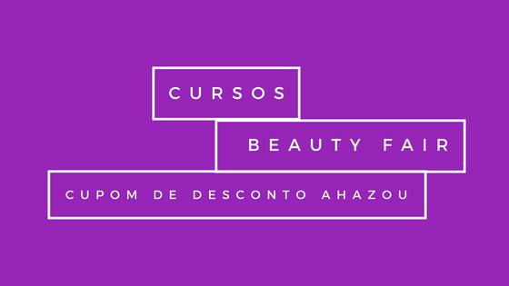Curso Beauty Fair com CUPOM de Desconto!