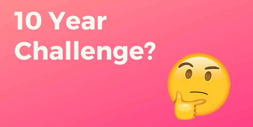 10 Year Challenge: entenda o desafio 2009/2019