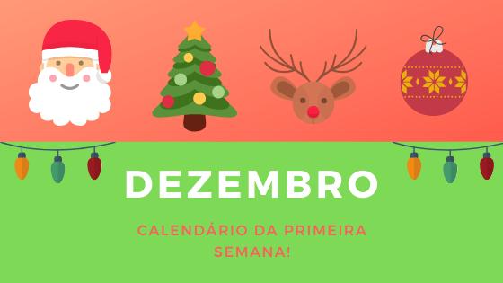 Primeiro Calendário de Dezembro