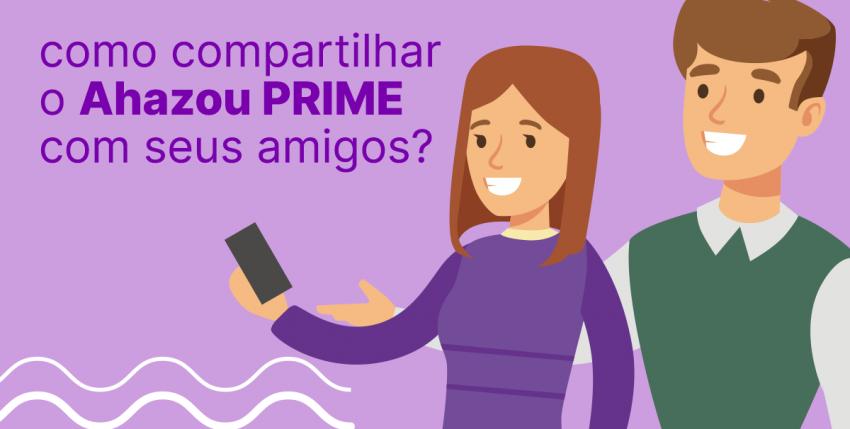 Sabia que cliente Ahazou PRIME pode ajudar mais 2 amigos a turbinar suas redes sociais e conquistar mais clientes, SEM PAGAR NADA MAIS POR ISSO?