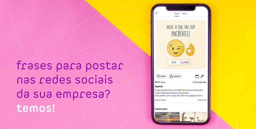 Frases para postar nas redes sociais da sua empresa? Temos!
