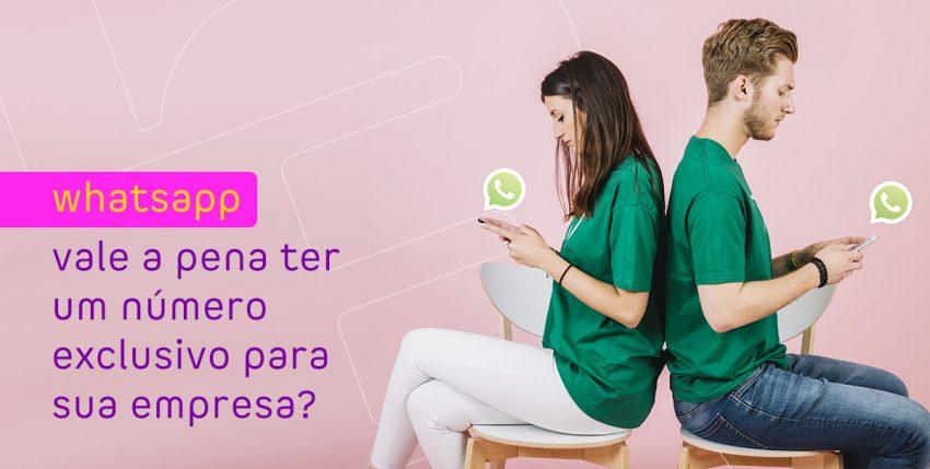 Whatsapp: vale a pena ter um número exclusivo para sua empresa?